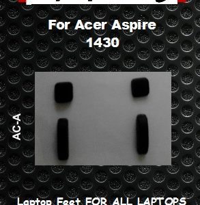 Laptop Feet for Acer Aspire 1430 Series compatible kit ( 4 pcs self adhesive)