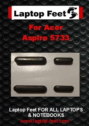Laptop Feet for Acer Aspire 5733 Series compatible kit ( 4 pcs self adhesive)