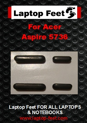 Laptop feet for ACER Aspire 5736 kit compatible  (4 pcs self adh.)