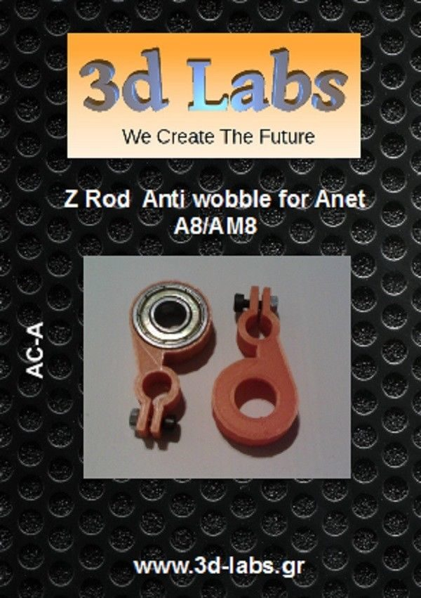 Anet A8/AM8 Z Rod Anti wobble